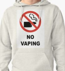 No Vaping Pullover Hoodie