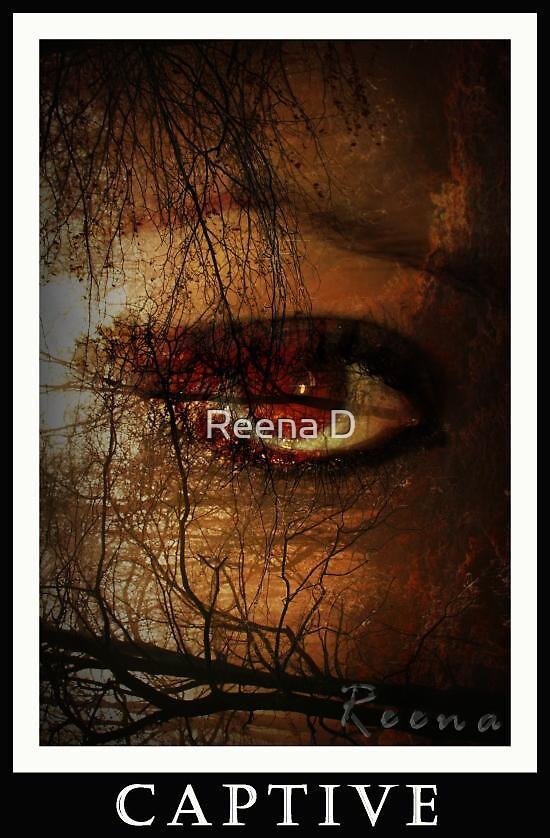 Captive by Reena D