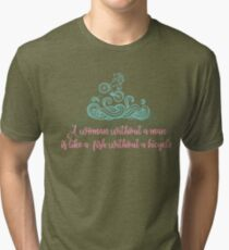 a woman without a man is... Tri-blend T-Shirt