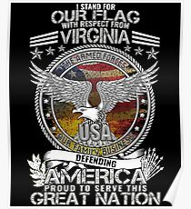 I Stand For Our Flag Virginia Military Family Proud To Serve USA Poster