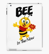 BEE in the Now! iPad Case/Skin