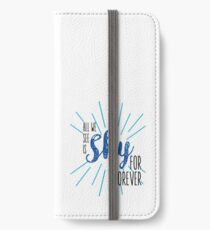 Sky for forever iPhone Wallet/Case/Skin