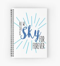 Sky for forever Spiral Notebook