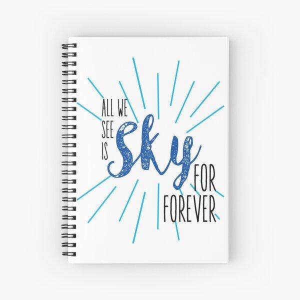 Sky for forever Spiral Notebook