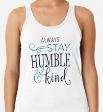 bd7cbe6c Humble and Kind graphic design Racerback Tank Top