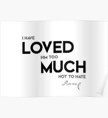 Hate Him Quotes Posters Redbubble