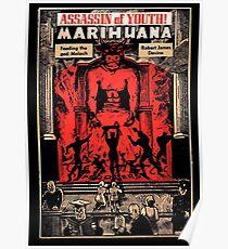 Moloch: Assassin of Youth! (Vintage 1950 Anti-Marijuana Propaganda Poster) Poster