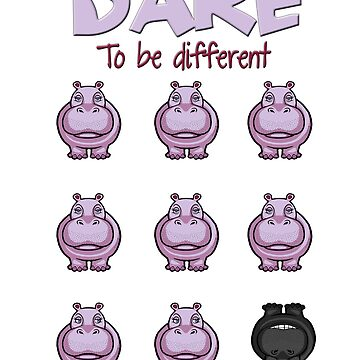Dare to be Different by Hippogal