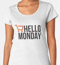 Hello Monday - Cyber Monday Women's Premium T-Shirt