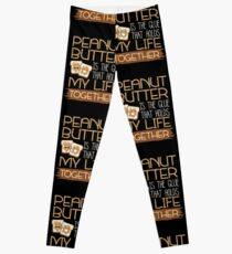 Funny Peanut Butter Quote Leggings