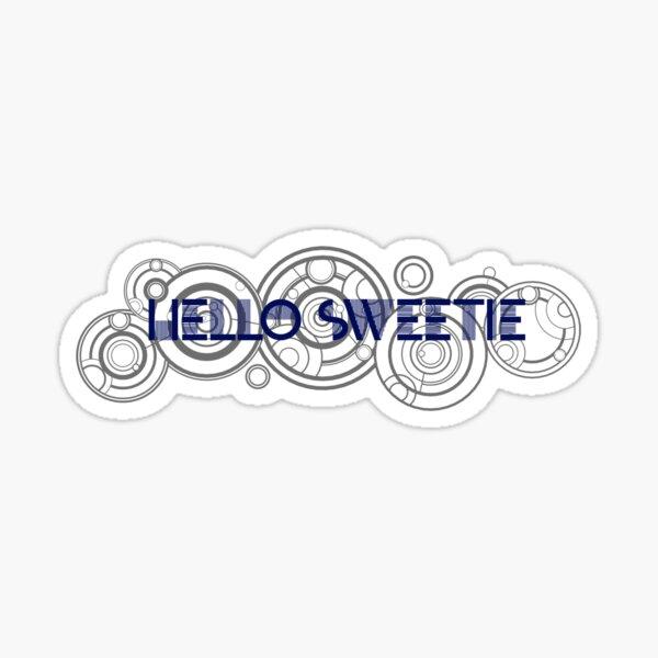 hello sweetie Sticker