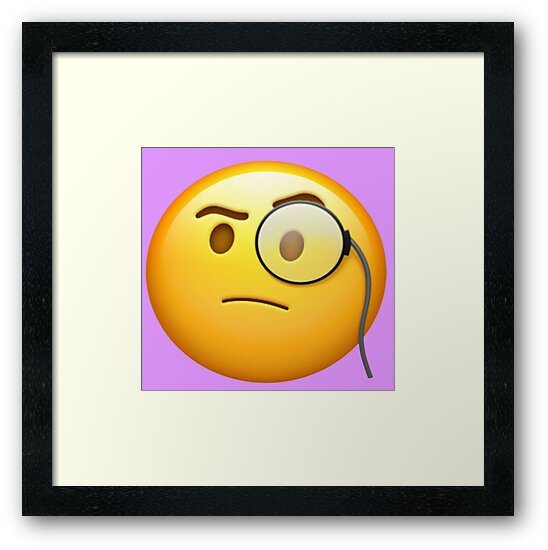 Quot Monocle Emoji Quot Framed Prints By Stertube Redbubble