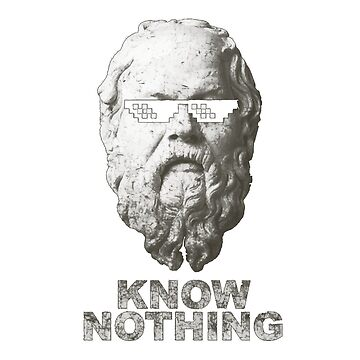 Know nothing by lowlifeofficial
