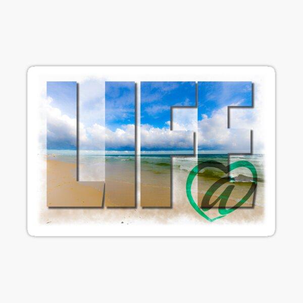 Life at the beach Sticker
