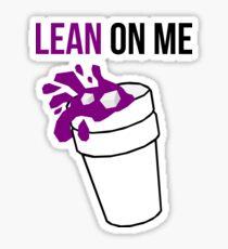Lean On Me Sticker