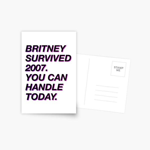Britney survived 2007 Postcard