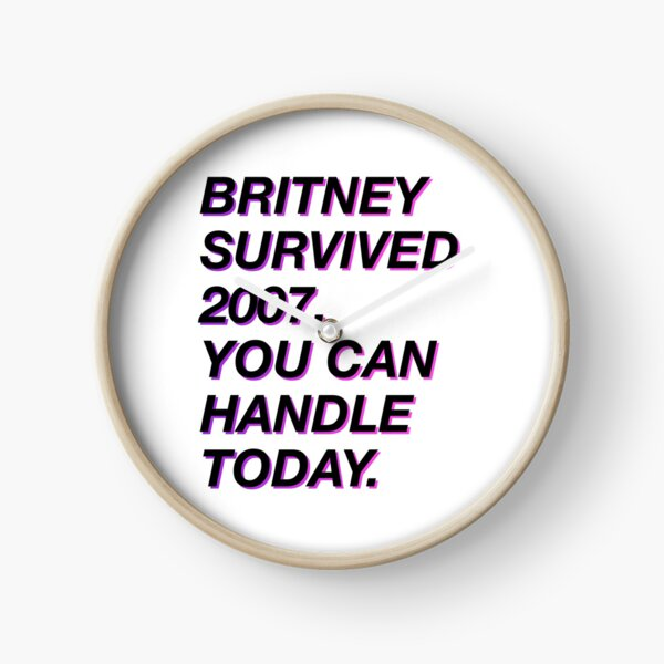 Britney survived 2007 Clock