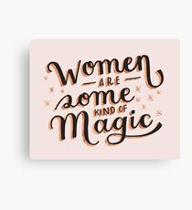 Women are Some Kind of Magic - The Princess Saves Herself in This One Canvas Print