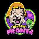 I Have The Meower by harebrained