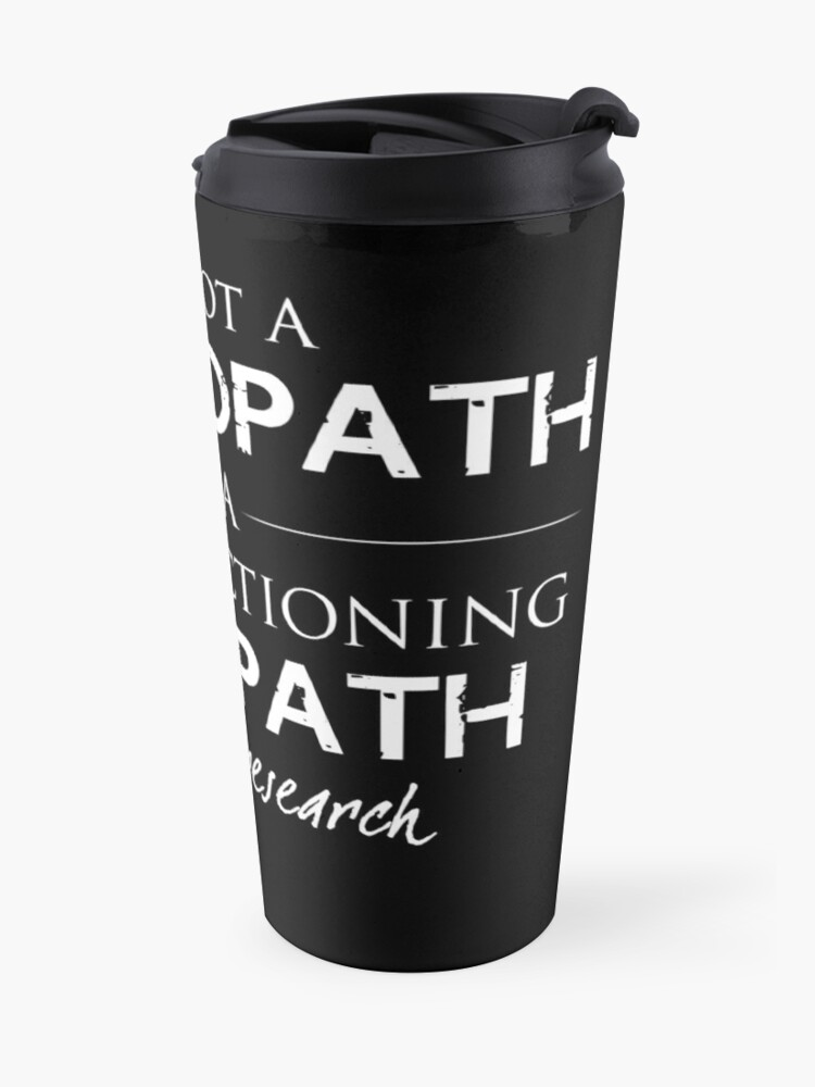 Alternate view of I'm Not A Psychopath v2.0 Travel Mug