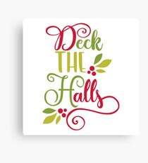 Red and Green Deck The Halls Typography Canvas Print
