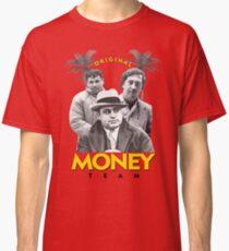 Original Money Team Classic T-Shirt