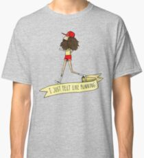 Forrest Gump - I just felt like running Classic T-Shirt