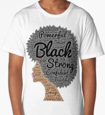 Strong Black Girl with Big Natural Hair Pride T-shirt gift Long T-Shirt