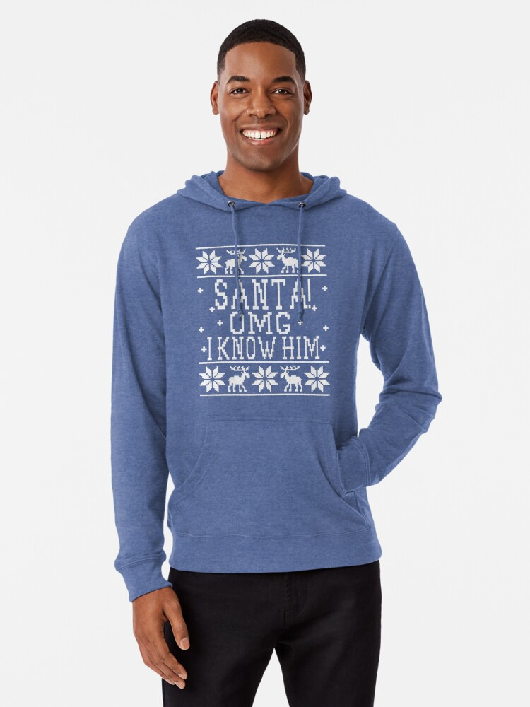 fc9c59b259 Santa! OMG I Know Him - Elf Movie Quote - Ugly Christmas Sweater ...