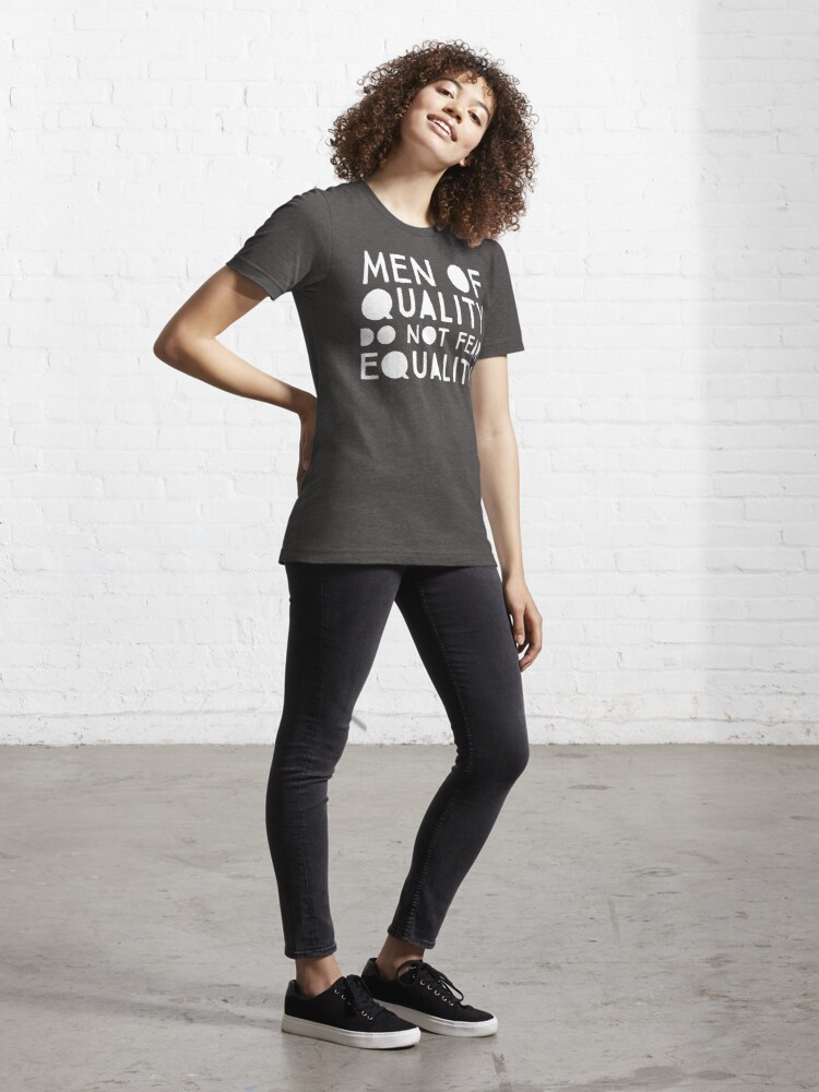 Alternate view of Men of Quality Do Not Fear Equality  Essential T-Shirt