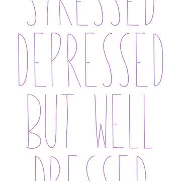 Stressed, depressed but well dressed de verysadpeople