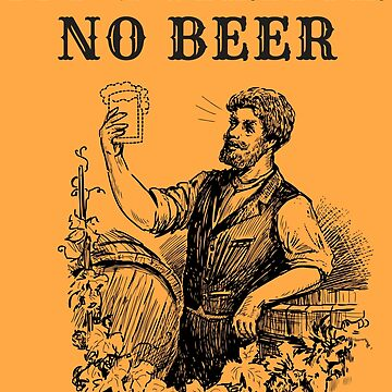 No Science No Beer  by HappyResistance
