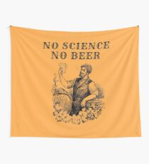 No Science No Beer  Wall Tapestry