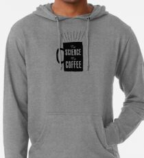 No Science, No Coffee Lightweight Hoodie