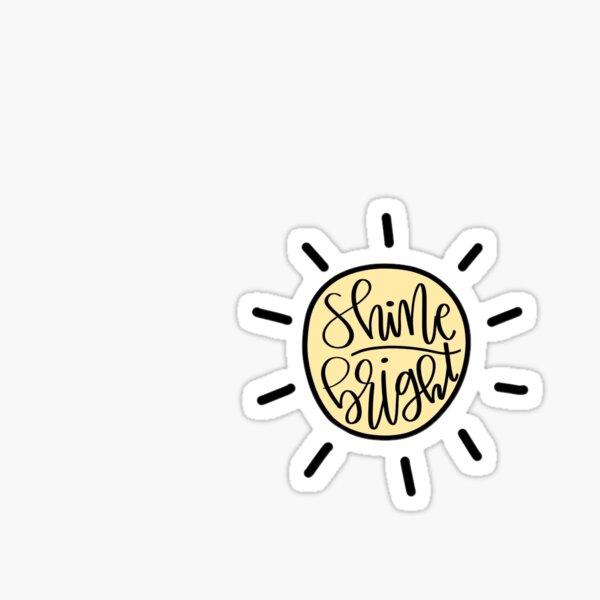 Shine Bright Sun Sticker