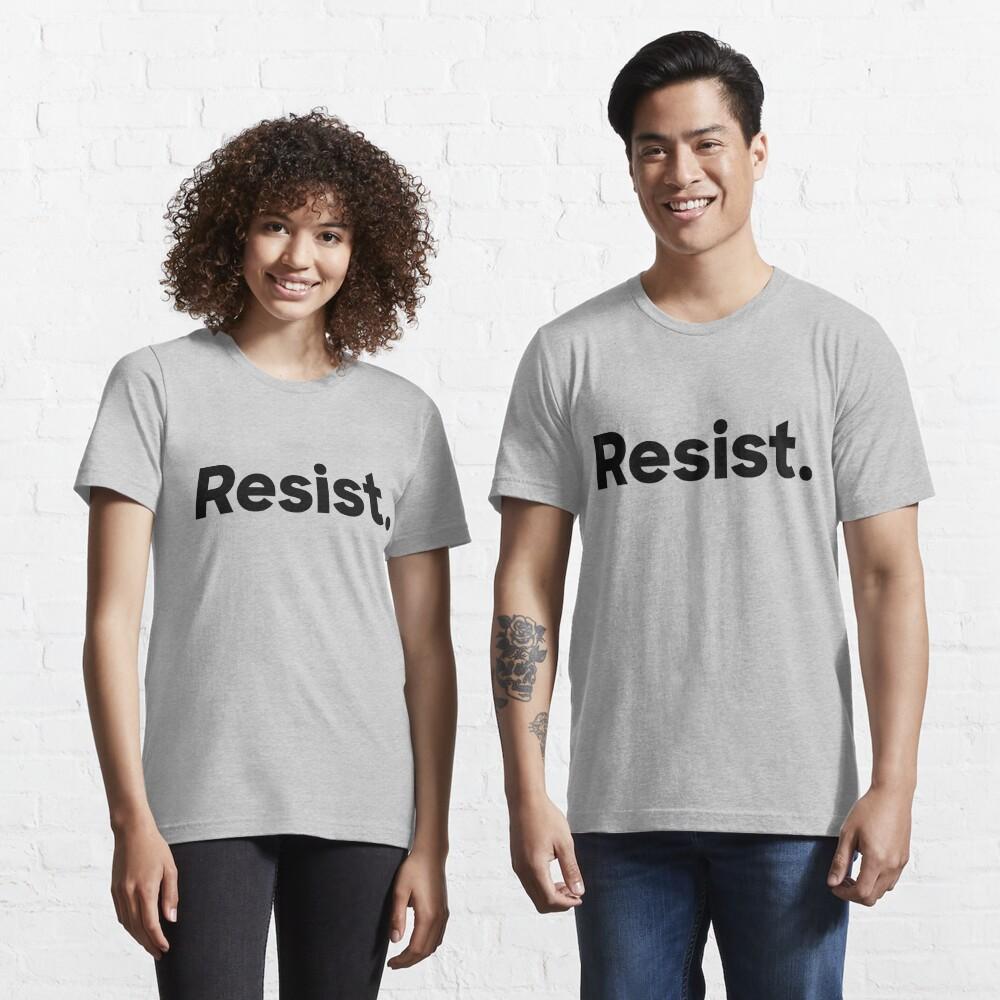 Resist. Essential T-Shirt