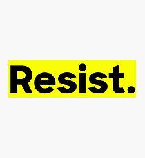 Resist. Photographic Print
