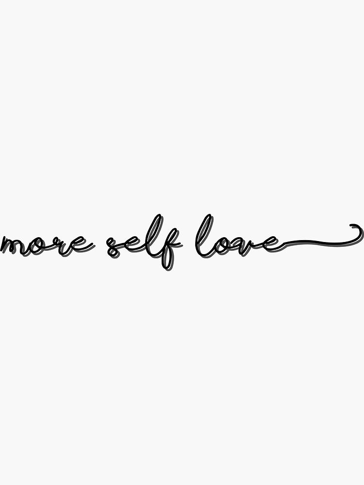More self love by verysadpeople
