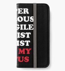Super Callous Not My POTUS iPhone Wallet/Case/Skin