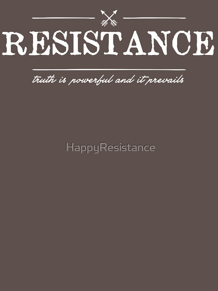 Truth is Powerful and It Prevails by HappyResistance