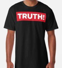 Truth! Long T-Shirt