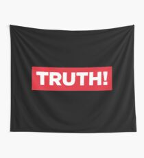 Truth! Wall Tapestry