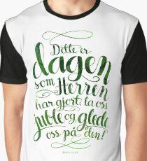 Dette er dagen Graphic T-Shirt