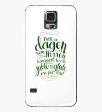 Dette er dagen Case/Skin for Samsung Galaxy