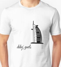 Dubai Goals Though Unisex T-Shirt