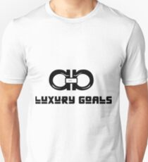 LUXURY GOALS- Motivational Movement Unisex T-Shirt