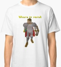 Where is varok runescape Classic T-Shirt