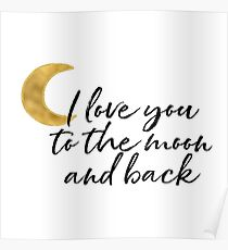 Gold I love you to the moon Poster
