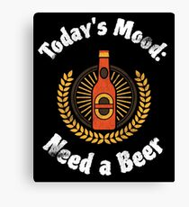 Funny Beer Gift | Today's Mood: Need a Beer | Vintage Graphic Canvas Print
