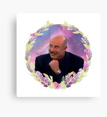 Dr. Phil  -  ABOVE & BEYOND  Canvas Print